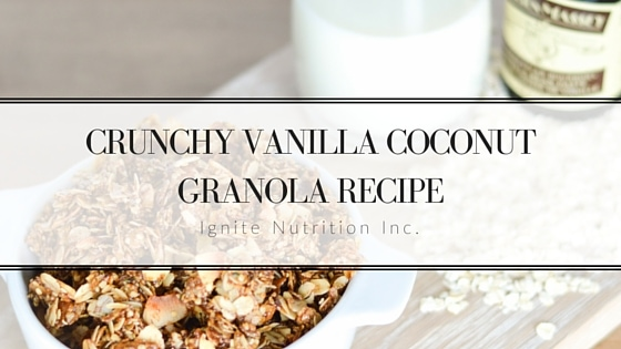 Crunchy Vanilla Coconut Granola Recipe - SO delicious I recommend you double it! Made with Nielsen Massey Vanilla| Ignite Nutrition Inc. Andrea Hardy Registered Dietitian Nutritionist Calgary Alberta