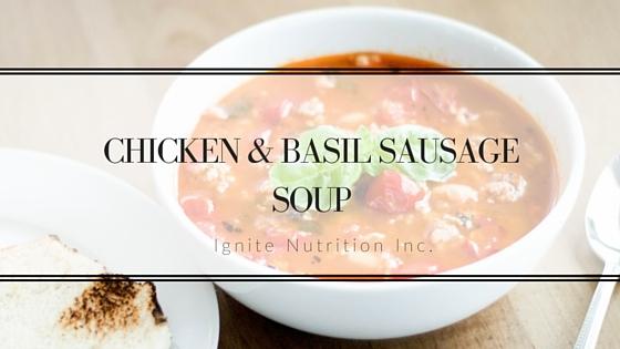 Chicken & Basil Sausage Soup