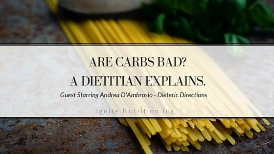 Are Carbs Bad? A Dietitian Explains