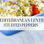 This mediterranean lentil stuffed peppers recipe is to DIE for. It also freezes well - and is vegetarian! A perfect recipe for meatless Mondays. | Andrea Hardy Registered Dietitian Nutritionist from Ignite Nutrition Inc. in Calgary Alberta