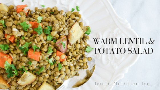 Warm Lentil & Potato Salad Recipe for Diabetes Awareness Month - Make simple swaps to help lower your blood sugar and manage your weight | Ignite Nutrition Inc. Andrea Hardy Registered Dietitian Nutritionist from Calgary Alberta as featured on Breakfast Television, Calgary