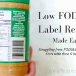 Low FODMAP Label Reading. Made Easy. | Andrea Hardy, Registered Dietitian Nutritionist of Ignite Nutrition Inc. specializes in IBS, gut health, low FODMAP, FODMAP friendly and practical IBS counselling. See the IBS section of the blog for more FODMAP tips and tricks!