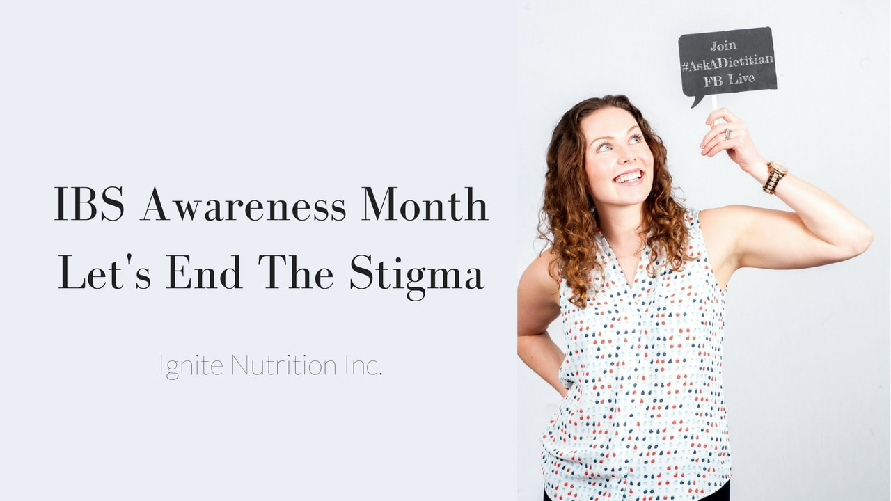 IBS Awareness MonthLets End The Stigma