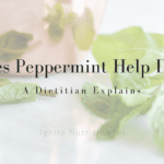 Does peppermint help IBS? Dietitian and gut health expert Andrea Hardy, explains why peppermint may help for IBS and what her evidence based suggestions are. She is a registered dietitian nutritionist from Calgary Alberta specializing in irritable bowel syndrome, functional gut disorders, and GI disorders