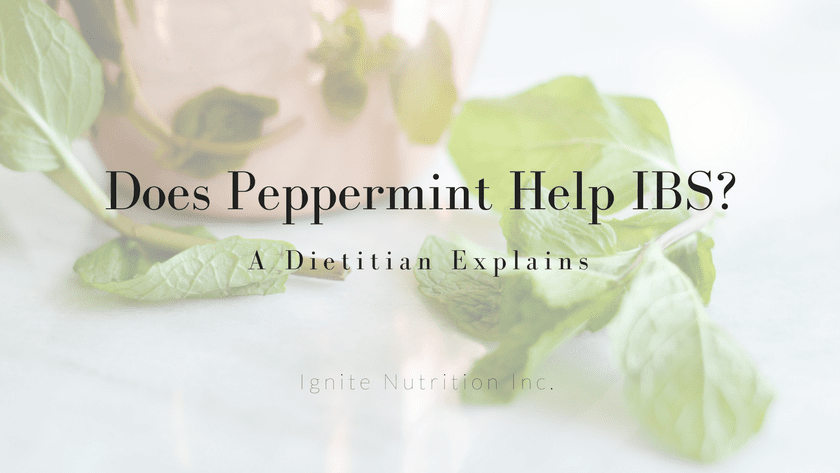 Does Peppermint Help IBS? | A Dietitian Explains Featured Image
