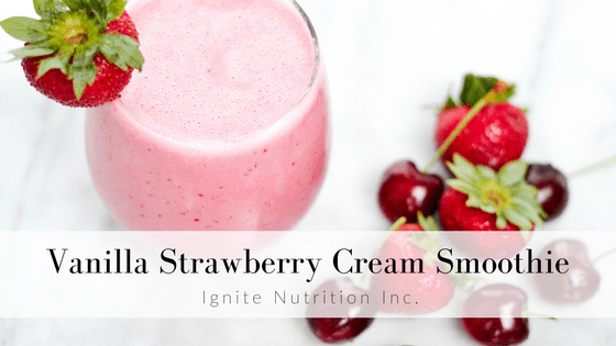 Vanilla Strawberry Cream Smoothie - cool down this summer with this refreshing snack from Ignite Nutrition Inc. Andrea Hardy Registered Dietitian from Calgary Alberta