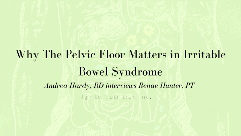Pelvic Floor and IBS | Interview with Renae Hunter Featured Image