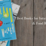 Best Books For Intuitive Eating & Food Relationship