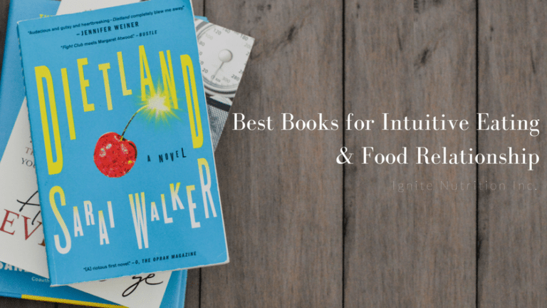 Best Books for Intuitive Eating & Food Relationship - Andrea Hardy, registered dietitian nutritionist and gut health expert shares her favourite reads of 2017 and how they impacted her food philosophy | Ignite Nutrition is a private practice in Calgary Alberta focusing on gut health, food relationship. We take a health at every size approach to wellness!
