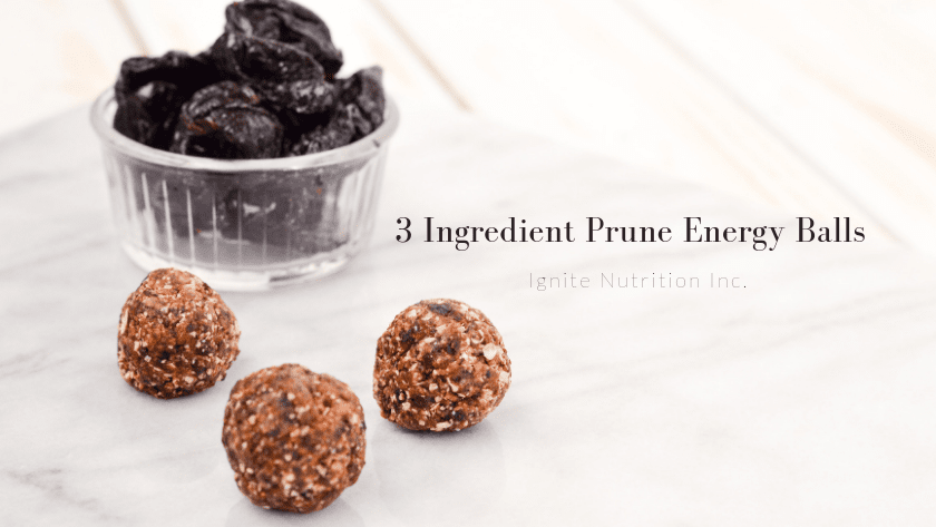 3 ingredient prune energy balls for bone health! Brought to you by the California Prune Board in conjunction with Ignite Nutrition - dietitians for knowledge translation! | Ignite Nutrition is a private practice in Calgary Alberta