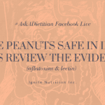 Are peanuts safe for IBS? Canada's gut health expert and registered dietitian, Andrea Hardy, discusses the role aflatoxins plays in our health - and debunks the newest food fear in regards to gut health and irritable bowel syndrome!