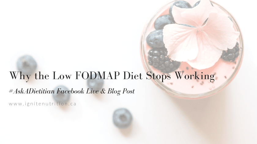 Why the Low FODMAP Diet stops working | #AskADietitian Featured Image