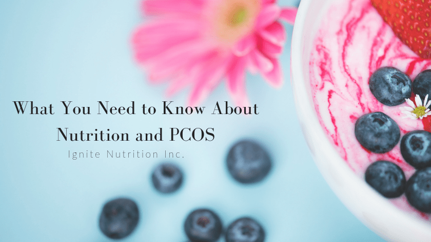 What You Need to Know About Nutrition and PCOS Featured Image