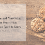 Learn more about non-celiac wheat sensitivity and how it differs from celiac. Work with one of our specialized registered dietitians at Ignite Nutrition in Calgary, Alberta to see if the Low FODMAP diet is right for you.
