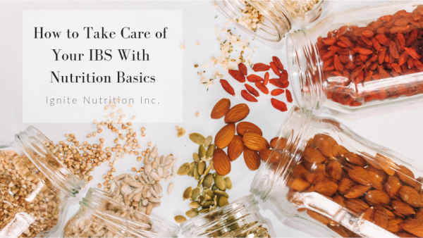 Learn how to manage your IBS though nutrition counselling with one of our top registered dietitians at Ignite Nutrition in Calgary, Alberta.