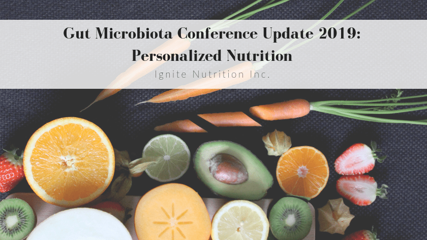 Gut Microbiota Conference Update 2019 – Personalized Nutrition Featured Image
