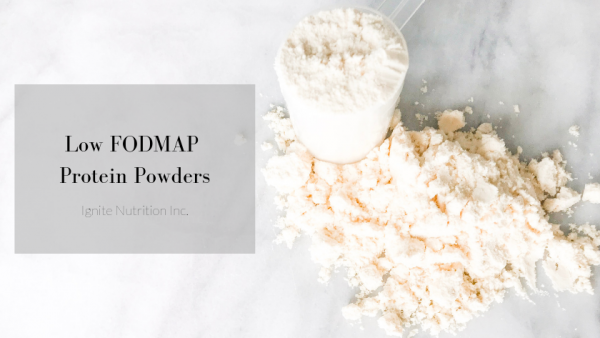 Need help choosing the right protein powder while on the Low FODMAP Diet? Work with one of our Registered Dietitians at Ignite Nutrition in Calgary, Alberta to guide you.