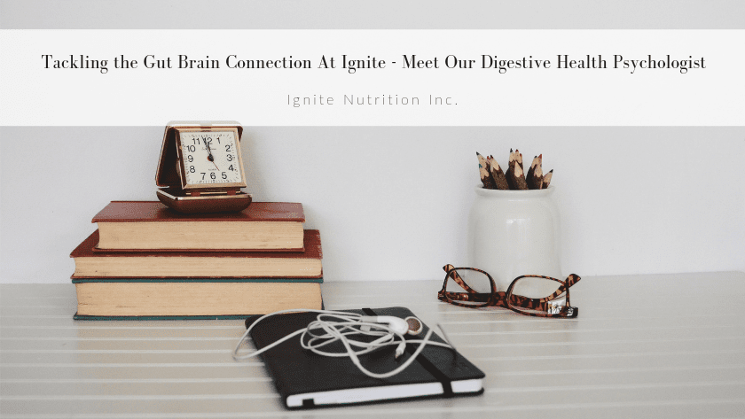 Tackling the Gut Brain Connection At Ignite – Meet Our Digestive Health Psychologist Featured Image