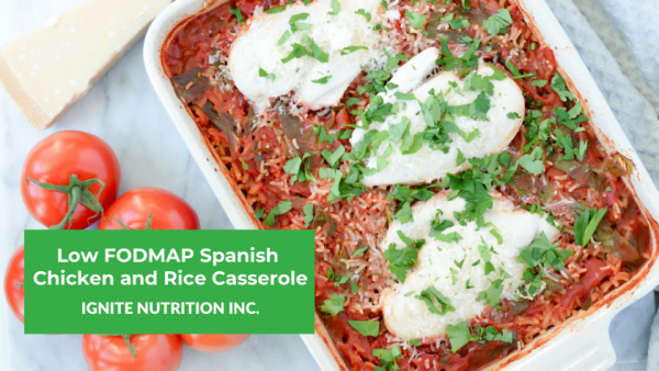 low FODMAP Spanish chicken and rice casserole - a super simple supper recipe from Ignite Nutrition Calgary's top dietitians