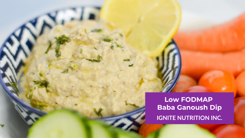 This Low FODMAP Baba Ganoush dip is easy and only 5 ingredients! Ignite Nutrition Registered Dietitians help Canadians with IBS and other digestive disorders.