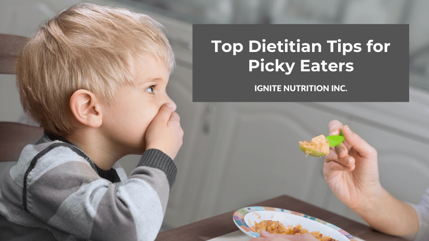 How to manage picky eaters - tips from our top paediatric Calgary dietitian