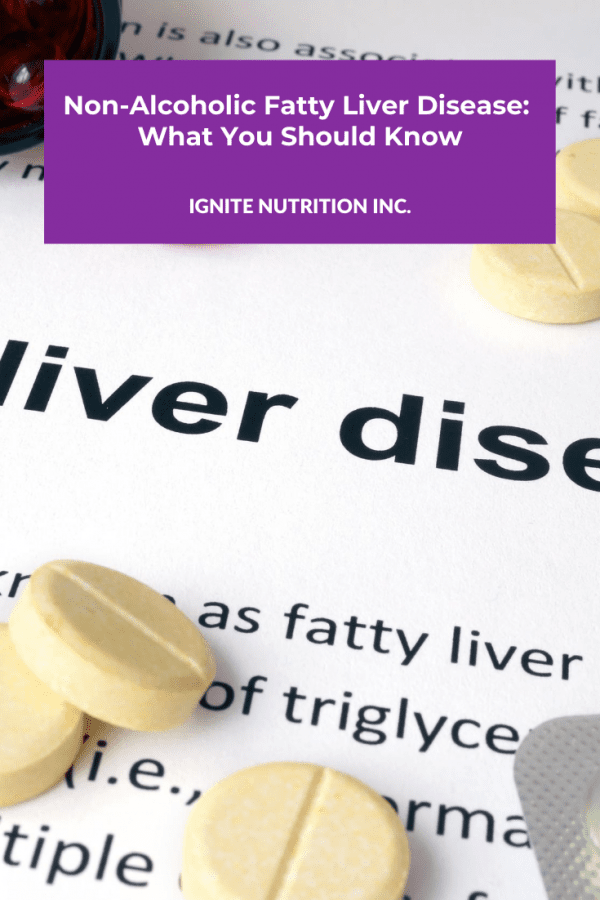 Need support with Non-Alcoholic Fatty Liver Disease? Our Registered Dietitians at Ignite Nutrition in Calgary, Alberta can help!