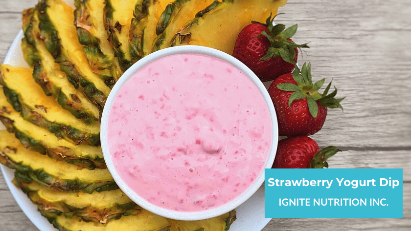 Strawberry Yogurt Dip from Registered dietitians at Ignite Nutrition in Calgary, Alberta, British Colombia, and Ontario!
