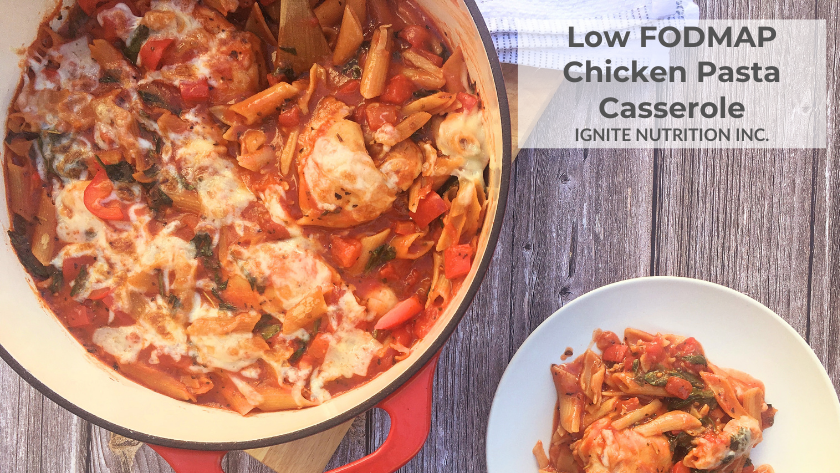 low FODMAP chicken pasta casserole - a super simple low FODMAP recipe created by Calgary's digestive health dietitians Ignite Nutrition