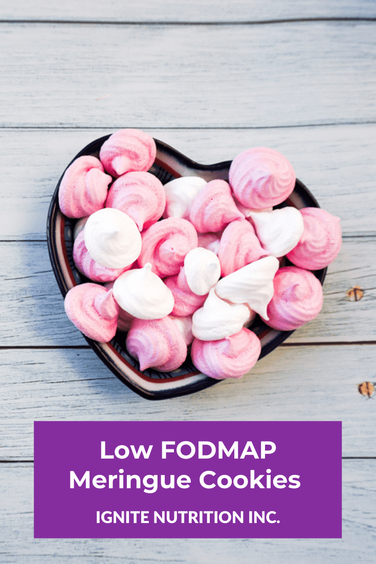 With love in air, make these Low Fodmap meringue cookies for your loved one. And to support them even further work with one of our registered dietitians at Ignite Nutrition in Calgary, Alberta.