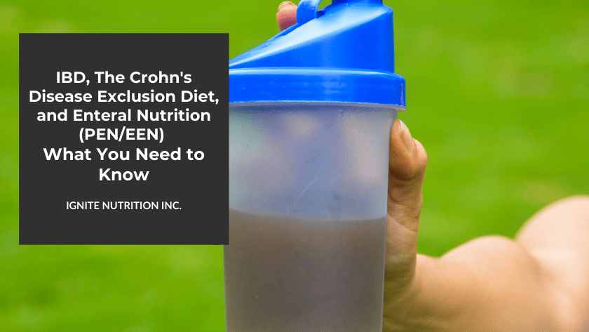 This post explores enteral nutritional options for managing Inflammatory Bowel Disease, like the Crohn's disease exclusion diet and partial and exclusive enteral nutrition. Working with one of our registered dietitians at Ignite Nutrition in Calgary, Alberta can help get you started.