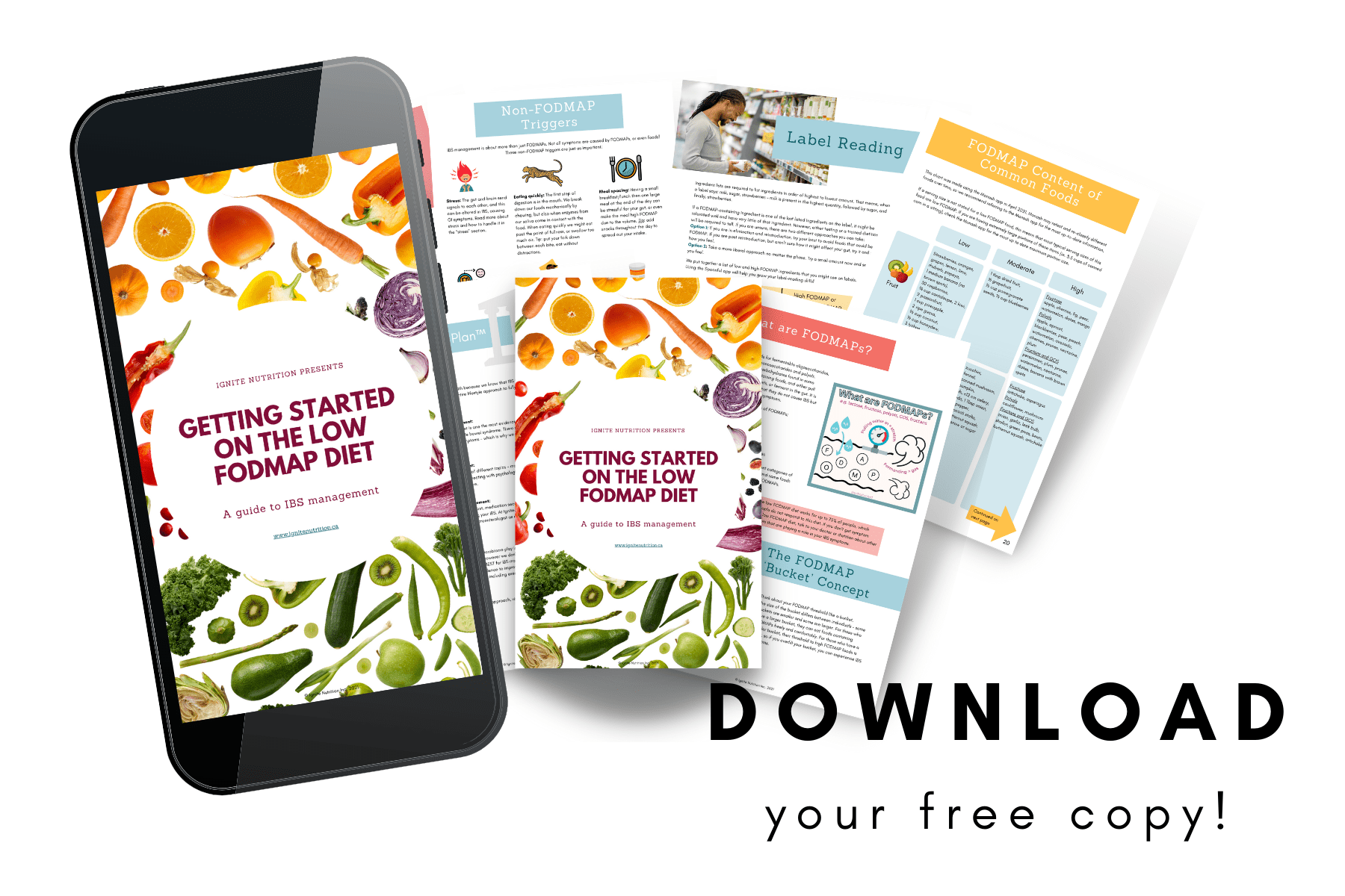 Getting started on the Low FODMAP diet? Get our free dietitian-approved ebook for ALL things Low FODMAP - including a high and Low FODMAP list broken down by categories, recipes, menu plan and so much more. Created by Ignite Nutrition Canada's top digestive health dietitians - Monash trained!